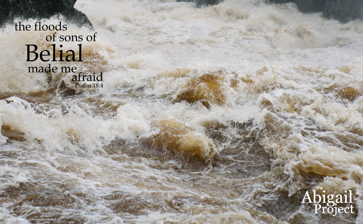 the floods of sons of belial made me afraid psalm 18-4