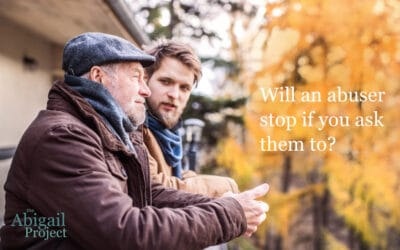 Will an abuser stop if you ask them to?